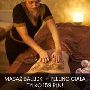 PROMOCJA! Masaż Balijski + Peeling Całego Ciała – TYLKO 159zł!